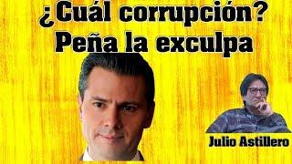Video Julio Astillero. ¿Cuál corrupción? Peña la exculpa MP3, 3GP, MP4, WEBM, AVI, FLV Oktober 2017