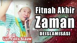 Video (LIVE)  Fitnah Akhir Zaman : DEISLAMISASI  ||  Ust. Felix Siauw MP3, 3GP, MP4, WEBM, AVI, FLV Juni 2018