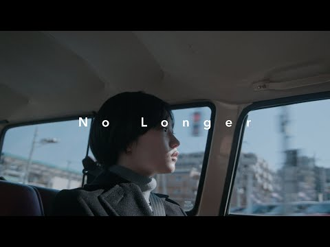 YeYe × Moto Kawabe(mitsume) - No Longer(Official Music Video)