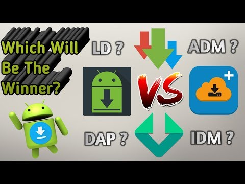 Android Download Manager Competition! DAP vs ADM Pro vs IDM+ vs LoaderDroid Pro (Best Apps of 2017)
