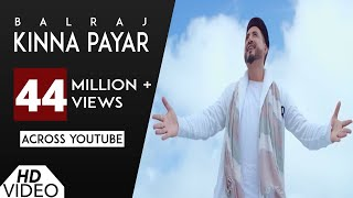 Video Kinna Payar (Full Song) | Balraj | G Guri | Singh Jeet | Punjabi Song 2017 | Analog Records MP3, 3GP, MP4, WEBM, AVI, FLV Desember 2018