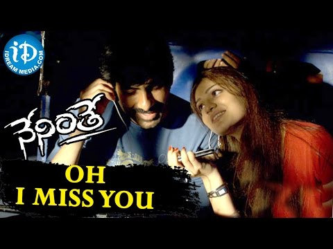 Video Neninthe Movie Songs || Oh I Miss You Video Song || Ravi Teja, Siya || Chakri download in MP3, 3GP, MP4, WEBM, AVI, FLV January 2017