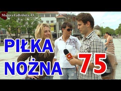 Matura To Bzdura - PIŁKA NOŻNA - odc. 75