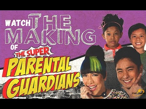 The Super Parental Guardians - Behind The Scenes And The Making