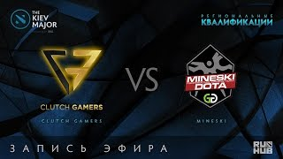 Clutch Gamers vs Mineski, Kiev Major Quals SEA, game 2 [LightOfHeaveN, Mila]