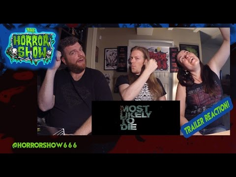 """Most Likely To Die"" Trailer Reaction - The Horror Show"