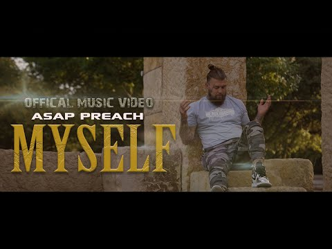 "(NEW Christian Rap) ASAP Preach - Myself ""Official Music Video"""