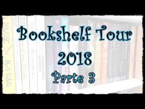 Bookshelf Tour 2018: Parte 3 | VEDA #20 | Um Livro e Só
