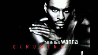 Ginuwine - Tell Me Do U Wanna (Instrumental)