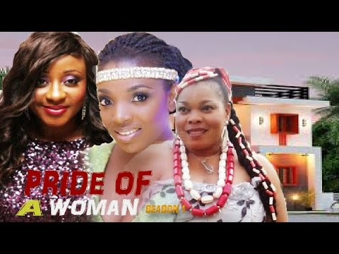 Pride Of A Woman Season 1 - Latest Nigerian Nollywood Movie
