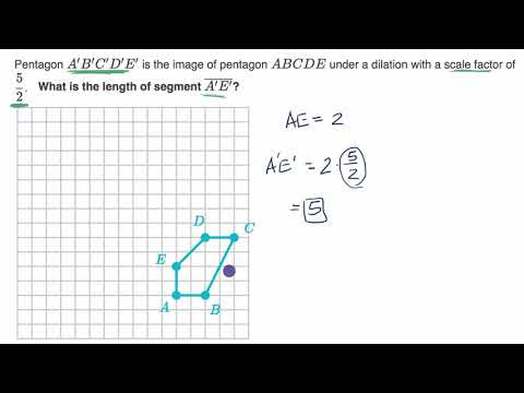 Dilations Scale Factor Video Dilations Khan Academy