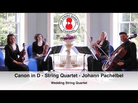 Canon in D (String Quartet) Johann Pachelbel (BEST WEDDING VERSION)