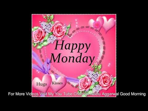 Good morning SMS - Happy Monday,Wishes,Greetings,Sms,Sayings,Quotes,E-card,Wallpapers,Good Morning Whatsapp video