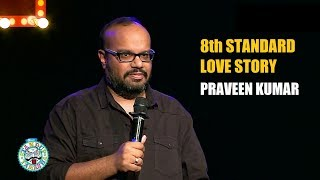 8th standard Love Story | Stand-up comedy by Praveen Kumar