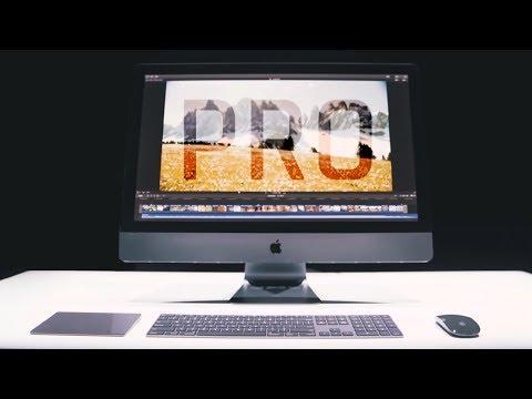 iMac Pro - đỉnh cao của máy tính để bàn