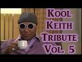 Kool Keith Tribute Vol. 6