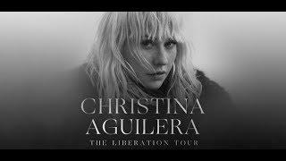 Christina Aguilera - The LIBERATION Tour with Big Boi