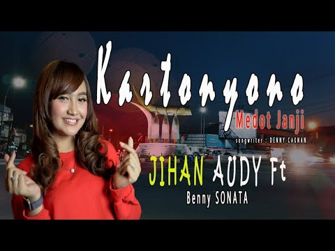 JIHAN AUDY - KARTONYONO MEDOT JANJI (Official Music Video)