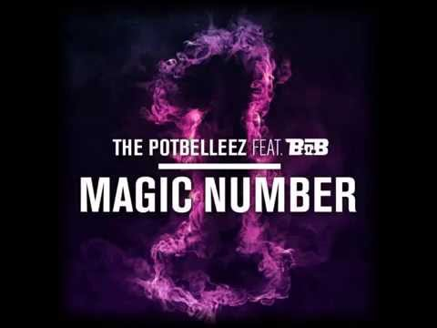 The Potbelleez - Magic Number (featuring B.o.B)