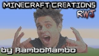 Minecraft Creations - Ray William Johnson.