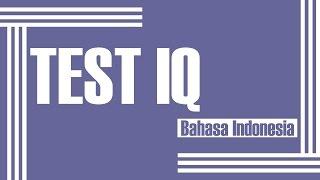 Video TEST IQ Part 1 [INDONESIA] MP3, 3GP, MP4, WEBM, AVI, FLV Oktober 2018