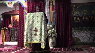 Deacon Haile Giorgis @ Toronto St. Mary Ethiopian Orthodox Tewahedo Church (June 23, 2012)