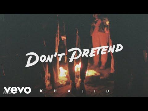 Khalid - Don't Pretend (Audio) ft. SAFE - Thời lượng: 2:47.