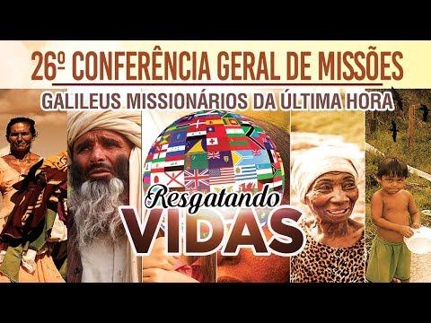 26º Conferência Geral de Missões - Pastor Claudio