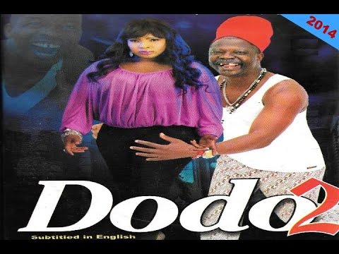 Dodo 2 - 2014 Latest Yoruba Movie