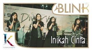 Blink - Inikah Cinta || Kuningan City