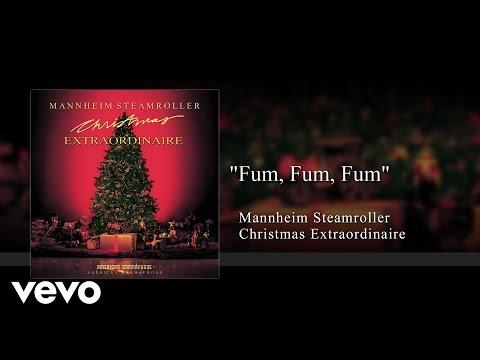 Mannheim Steamroller - Fum, Fum, Fum (Audio)