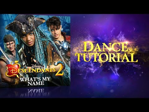 Descendants 2 (Behind the Scenes 'What's My Name: Dance Tutorial')