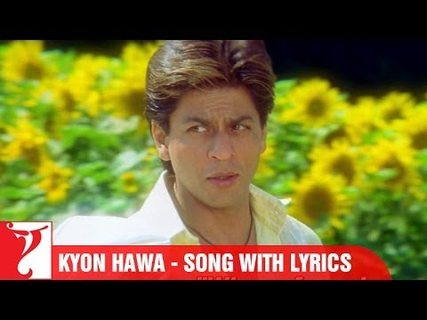 Lyrical Kyon Hawa Song With Lyrics Veer Zaara Shah Rukh Khan