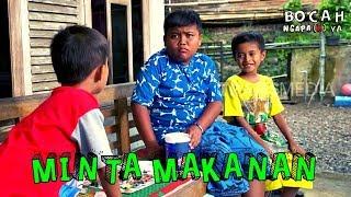 Video MINTA MAKANAN | BOCAH NGAPA(K) YA (17/03/19) MP3, 3GP, MP4, WEBM, AVI, FLV Maret 2019