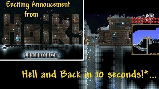 Could you use a Hoik!?: http://youtu.be/bi335VOnBZwDetails on old forum (updated with Down Hoik information):http://www.terrariaonline.com/threads/hoik-guide-rapid-player-npc-etc-transport-using-only-sloped-tiles.160618/Or the New forum: http://forums.terraria.org/index.php?threads/hoik-guide-rapid-player-npc-etc-transport-using-only-sloped-tiles.1656/All game IP belongs to Re-Logic. Music excepts from the Terraria Soundtrack Vol.2 by Scott Lloyd Shelly (Resonance array).http://re-logic.bandcamp.com/album/terraria-soundtrack-volume-2Genuine game play, no mods.All footage shot on location in Terraria 1.2.4.1 for PC...Small world depicted. Travel times for medium and large worlds will be slightly longer.
