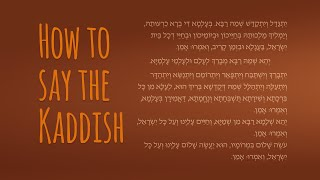 Learn How to Say the Mourner's Kaddish