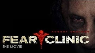Nonton Fear Clinic 2014 Full Movie 720p Film Subtitle Indonesia Streaming Movie Download