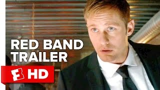 War On Everyone Official Red Band Trailer  1  2016    Alexander Skarsg  Rd Movie Hd