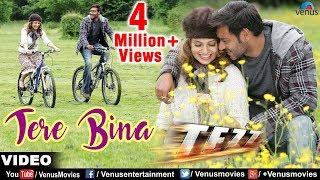 Tere Bina Full Video Song   Tezz   Ajay Devgan & Kangna Ranaut   Rahat Fateh Ali Khan