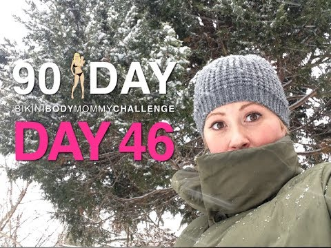 Day 46 : bikini body mommy 90 days challenge.