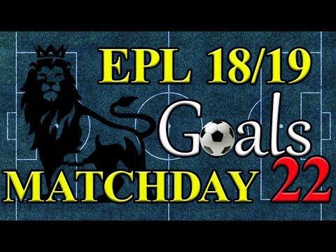 EPL Season 18/19 Matchday 22 Goal Highlights