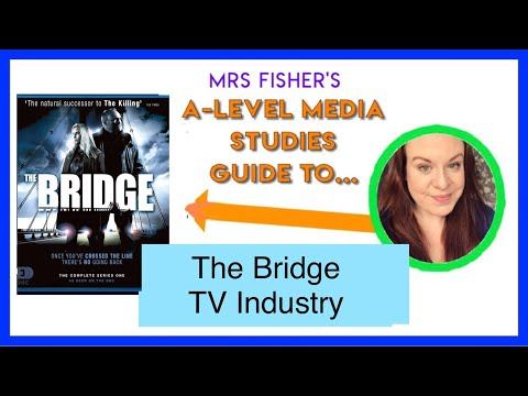 A-Level Media - The Bridge - Industry