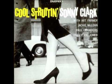 Sonny Clark – Cool Struttin'