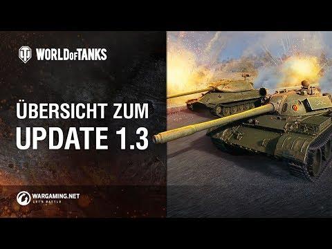 Übersicht zum Update 1.3 [World of Tanks Deutsch]