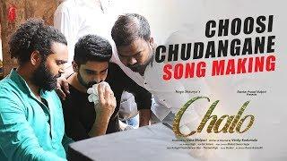 Choosi chudangane Song Making   Chalo Movie   Naga Shaurya   Rashmika Mandanna   Mahati Swara Sagar
