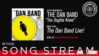 The Dan Band - You Oughta Know