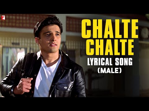 Chalte Chalte - Song with Lyrics - (Male Version) - Mohabbatein 23 October 2014 09 AM
