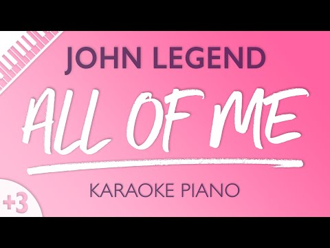 All Of Me (Female Key - Piano Karaoke Instrumental) John Legend