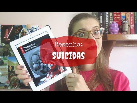 RESENHANDO NACIONAIS: SUICIDAS (RAPHAEL MONTES)