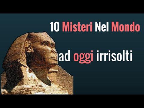 i 10 misteri nel mondo ad oggi irrisolti!